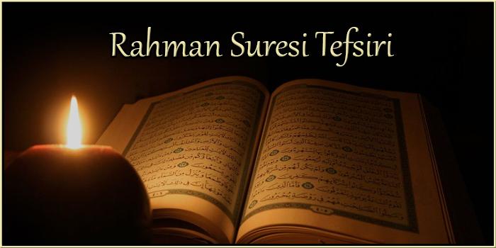 Rahman Suresi Tefsiri