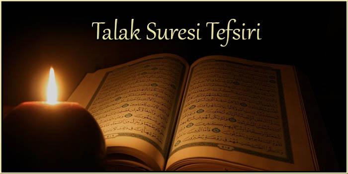 Talak Suresi Tefsiri