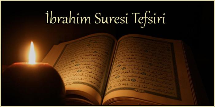 İbrahim Suresi Tefsiri