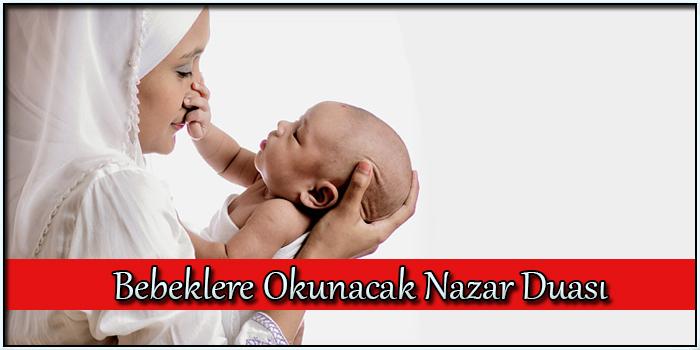Bebeklere Okunacak Nazar Duası