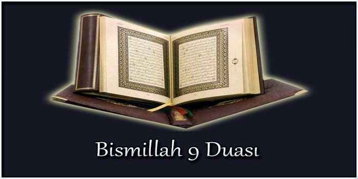 Bismillah 9 Duasının Türkçe Okunuşu