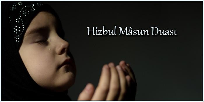 Hizbul Mâsun Duası