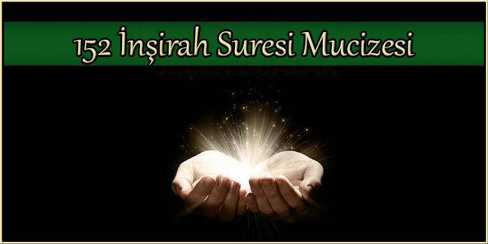 152 İnşirah Suresi Mucizesi
