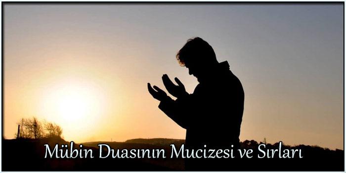 Mübin Duasının Mucizesi ve Sırları