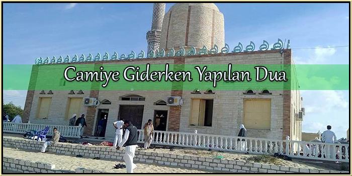 Camiye Giderken Yapılan Dua
