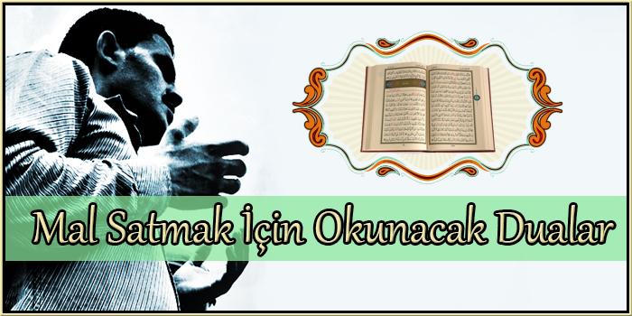 Mal Satmak İçin Okunacak Dualar