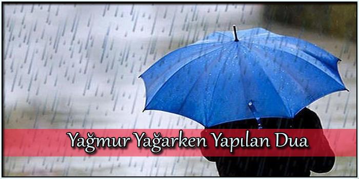 Yağmur Yağarken Yapılan Dua