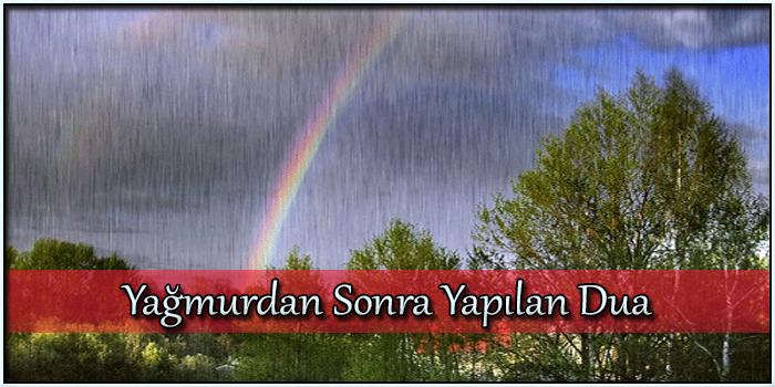 Yağmurdan Sonra Yapılan Dua