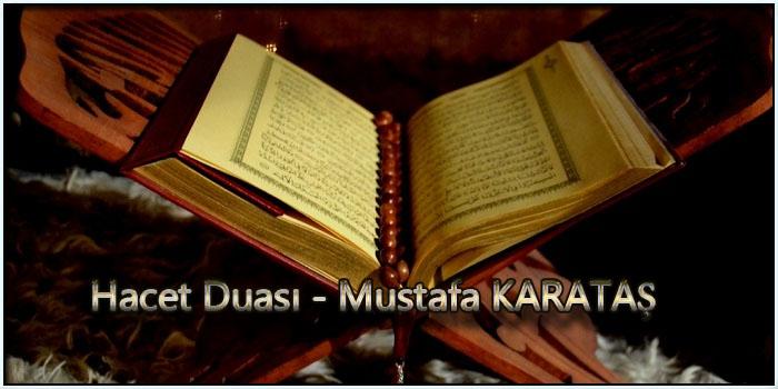 Hacet Duası - Mustafa KARATAŞ