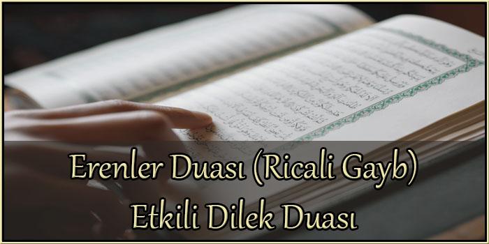 Erenler Duası (Ricali Gayb) Etkili Dilek Duası