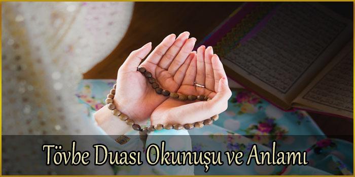 Tövbe Duası Okunuşu ve Anlamı
