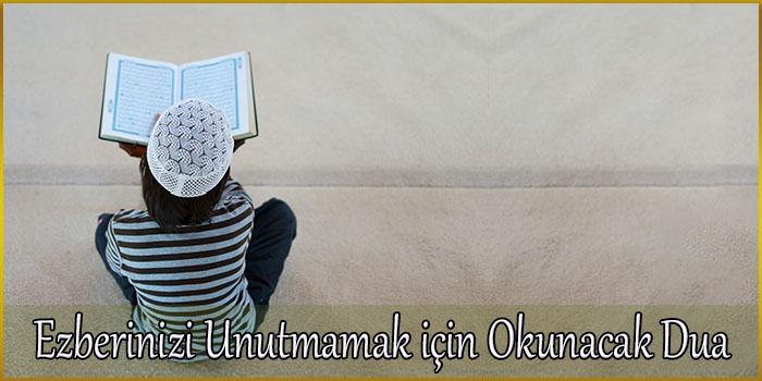 Ezberinizi Unutmamak için Okunacak Dua