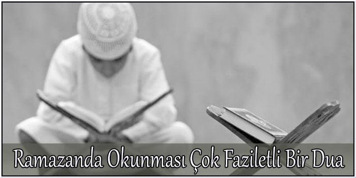 Ramazanda Okunması Çok Faziletli Bir Dua