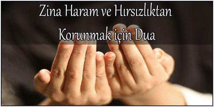 Zina Haram ve Hırsızlıktan Korunmak için Dua