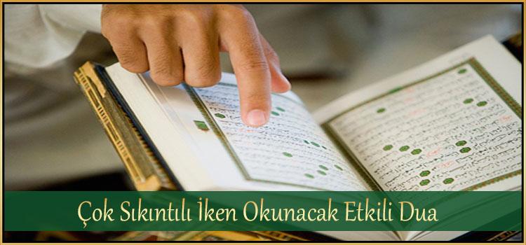 Çok Sıkıntılı iken Okunacak Etkili Dua