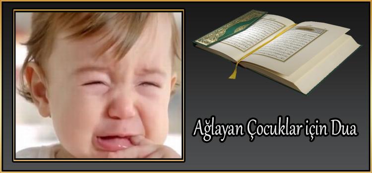 Ağlayan Çocuklar için Dua