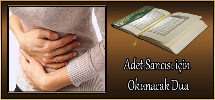 Adet Sancısı için Okunacak Dua