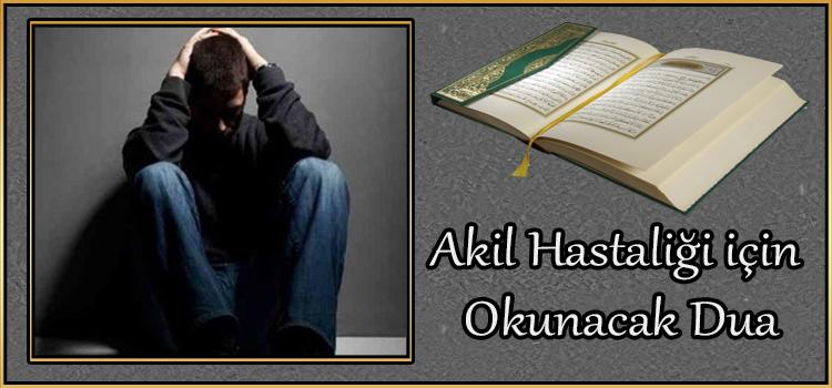Akıl hastaliği için Okunacak Dua