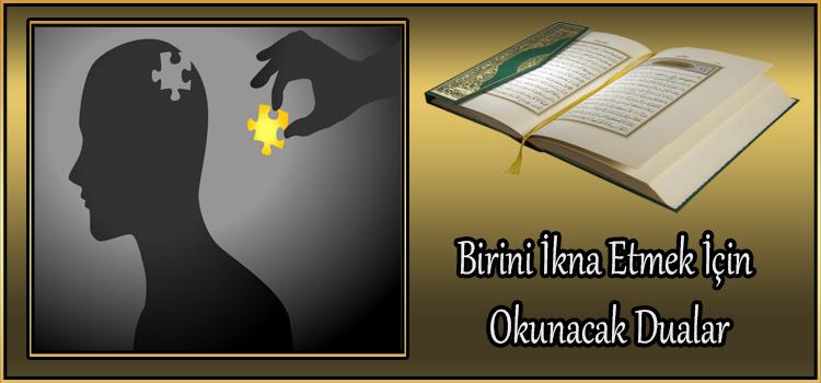 Birini ikna Etmek için Okunacak Dualar