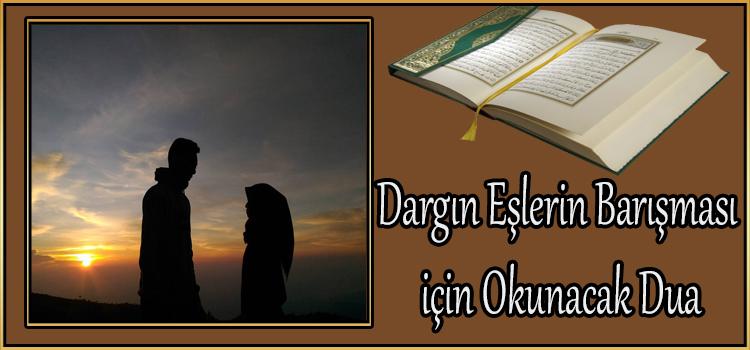 Dargın Eşlerin Barışması için Okunacak Dua