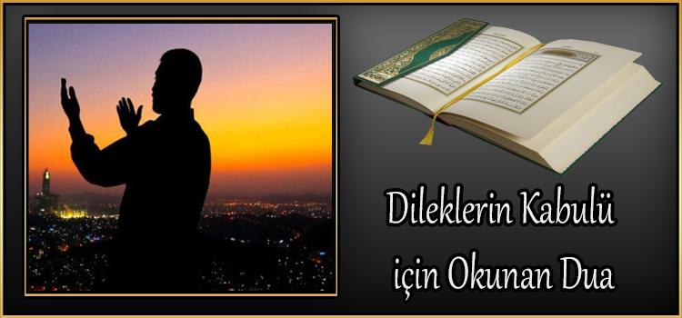 Dileklerin Kabulü için Okunan Dua