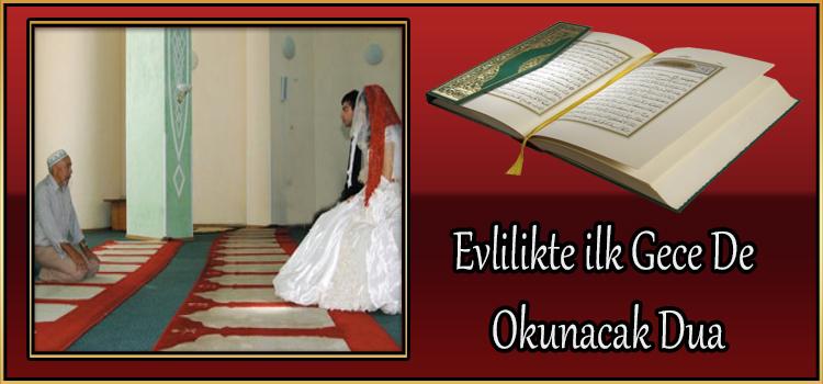 Evlilikte ilk Gece De Okunacak Dua