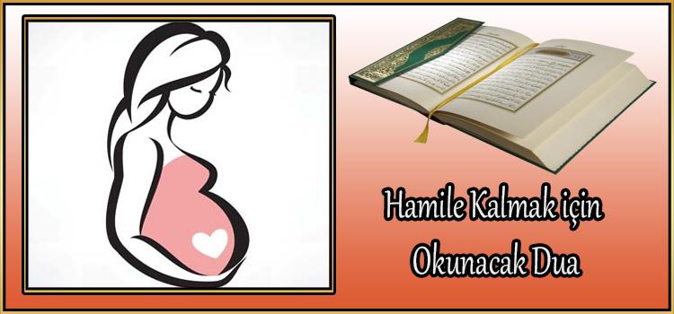 Hamile Kalmak için Okunacak Dua