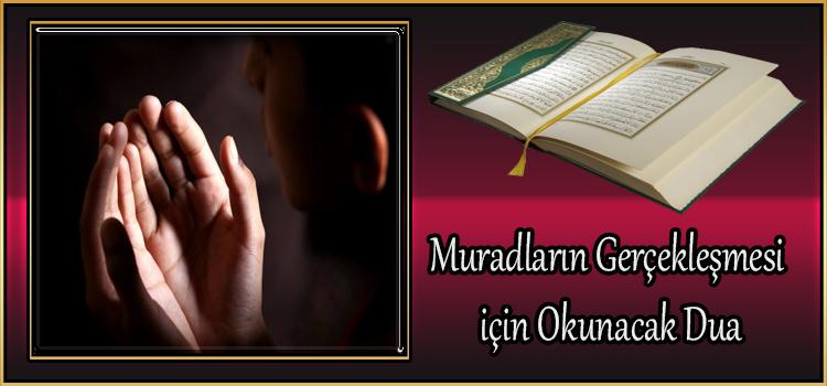 Muradların Gerçekleşmesi için Okunacak Dua