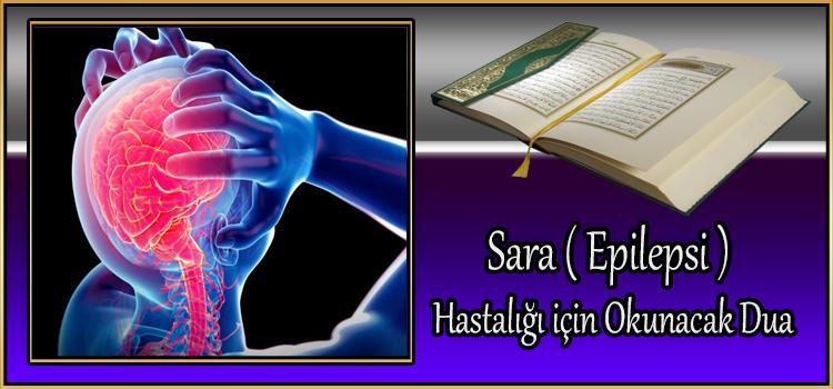 Sara ( Epilepsi ) Hastalığı için Okunacak Dua