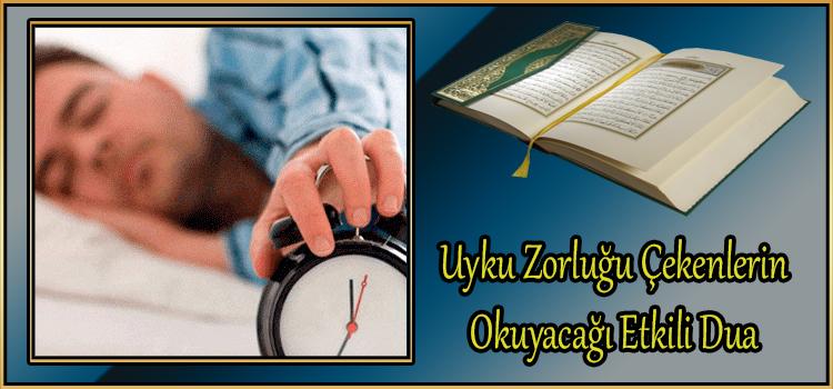 Uyku Zorluğu Çekenlerin Okuyacağı Etkili Dua