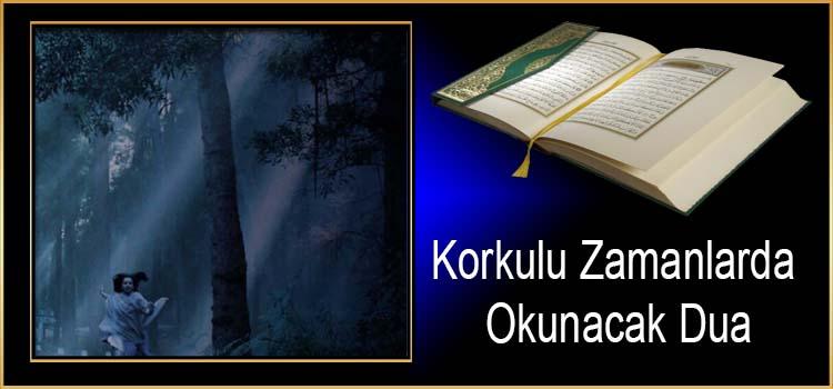 Korkulu Zamanlarda Okunacak Dua