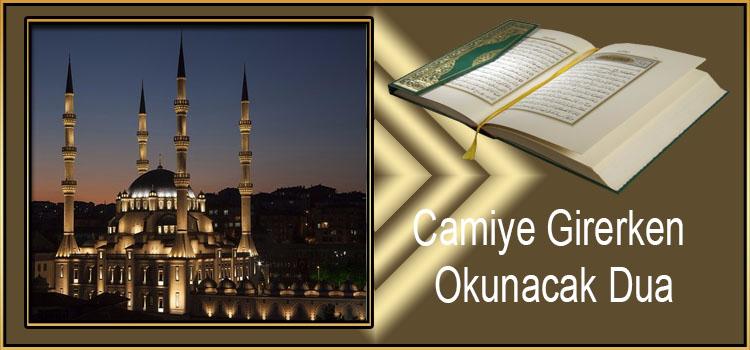 Camiye Girerken Okunacak Dua
