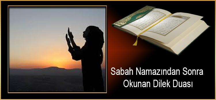 Sabah Namazından Sonra Okunan Dilek Duası