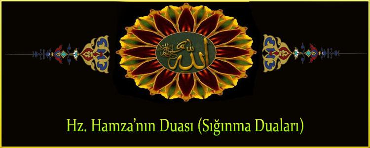 Hz. Hamza'nın Duası (Sığınma Duaları)