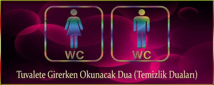 Tuvalete Girerken Okunacak Dua (Temizlik Duaları)